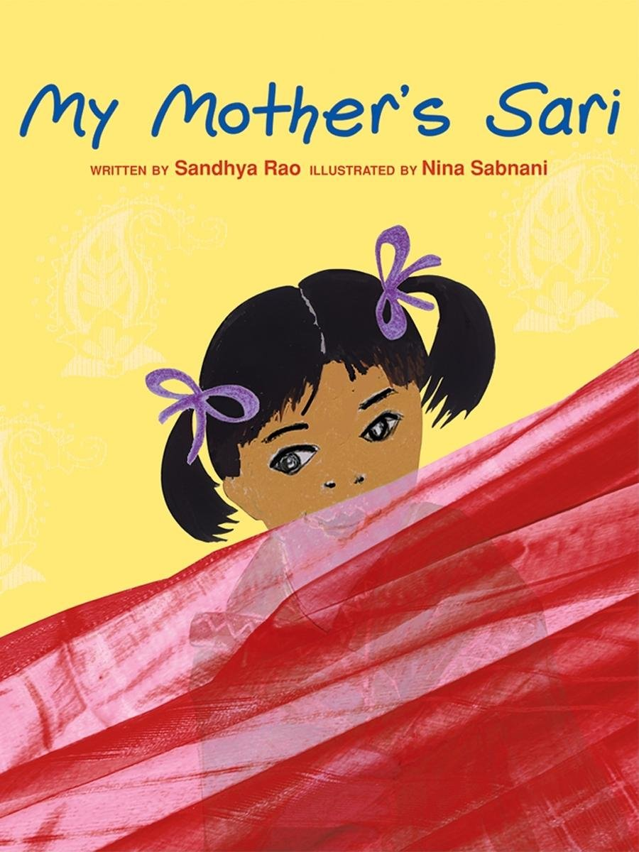 "Book cover for ""My Mother's Sari"" depicting a little girl peeking over a sari"