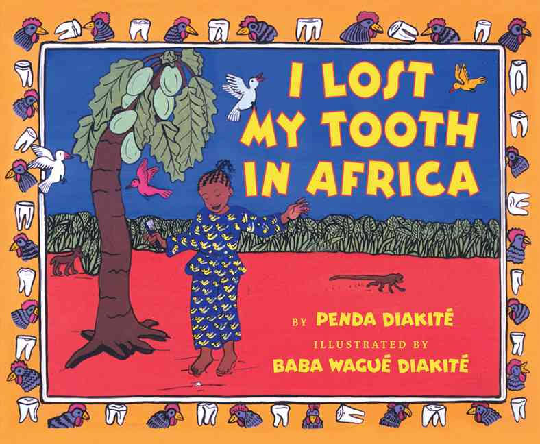 "Book cover for ""I Lost My Tooth in Africa"" depicting a girl standing over her tooth under a tree"