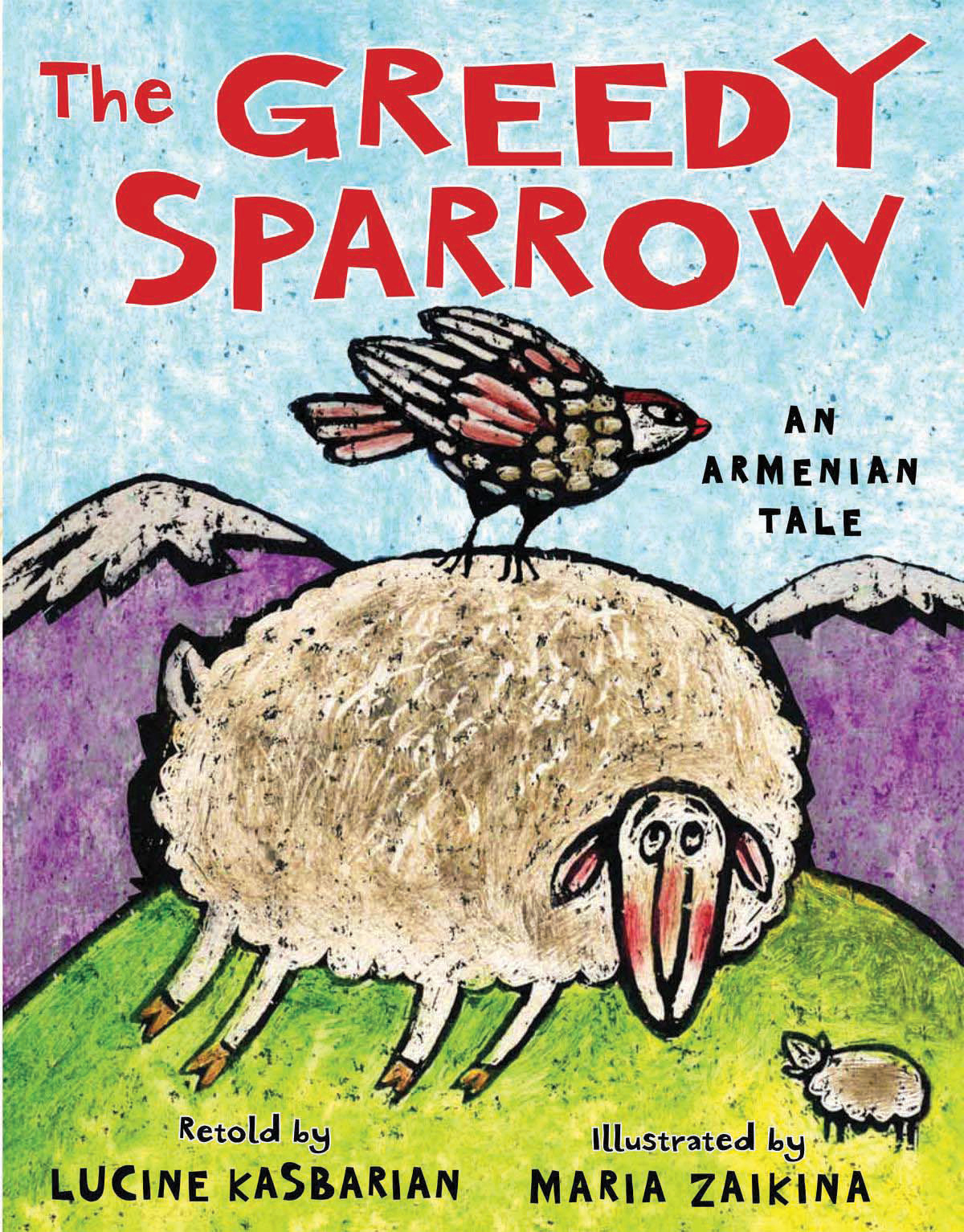 "Book cover for ""The Greedy Sparrow: An Armenian Tale"" depicting a sparrow sitting on top of a sheep"