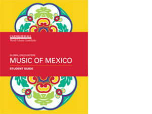 Global Encounters Music of Mexico